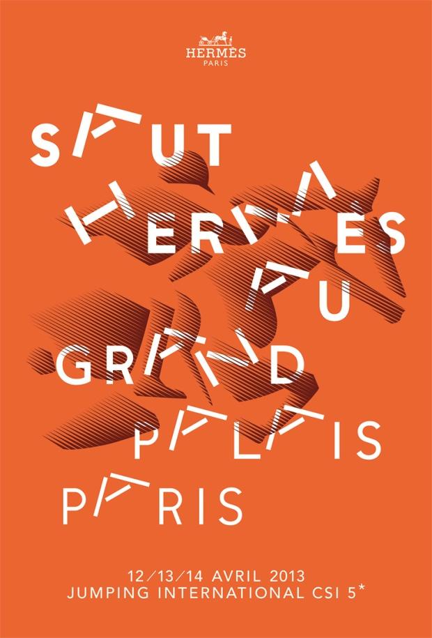 Poster for Le Saut Hermès au Grand Palais  Design, Jumping International CSI 5, Paris, 2013 Design: Philippe Apeloig