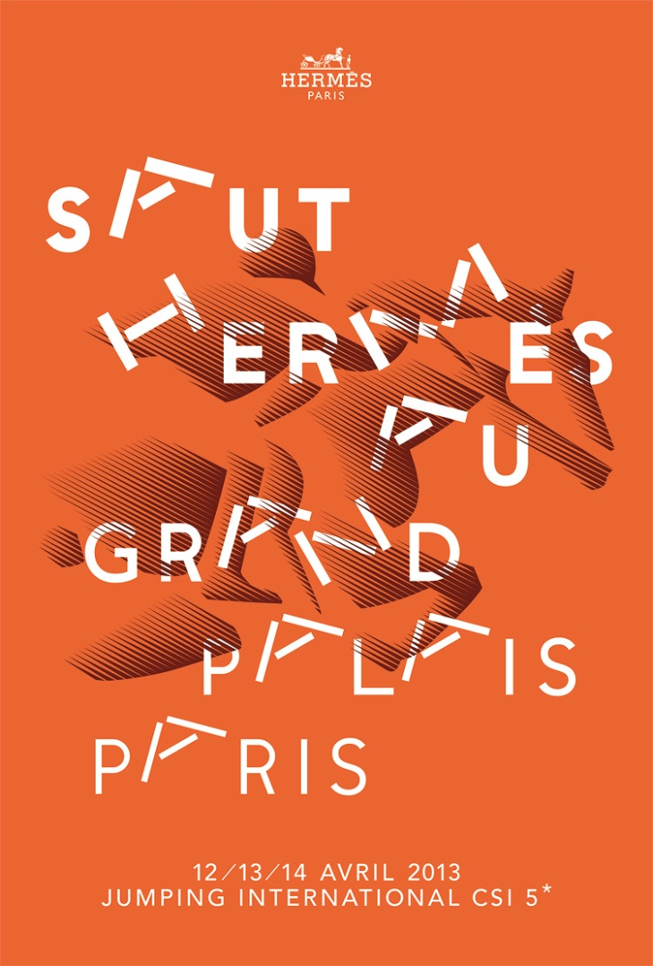 Poster for Le Saut Hermès au Grand Palais  Design, Jumping International CSI 5, Paris, 2013 Design: Philippe Apeloig