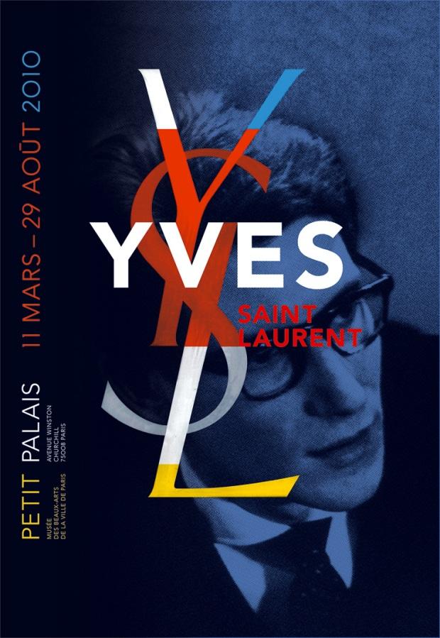Poster Yves Saint Laurent for the retrospective  held at Petit Palais Musée des Beaux-Arts de la Ville  de Paris, 2008  Design: Philippe Apeloig