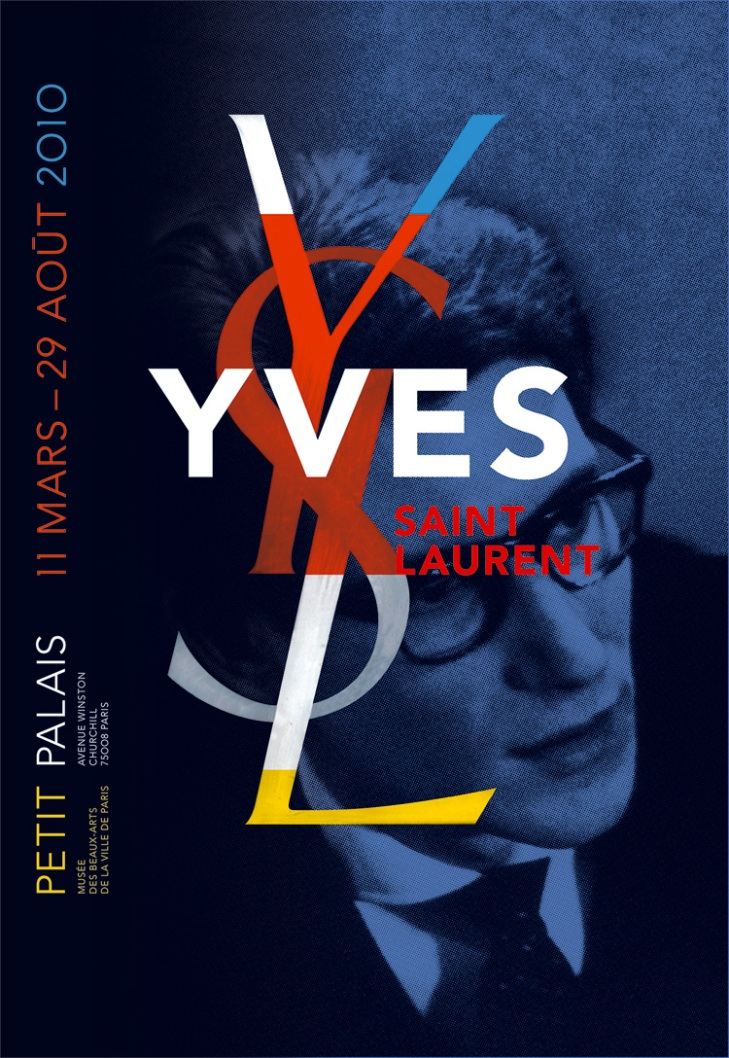 Poster Yves Saint Laurent for the retrospective  held at Petit Palais Musée des Beaux-Arts de la Ville  de Paris, 2008  Design: Philippe Apeloig